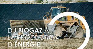 La valorisation énergétique du Biogaz