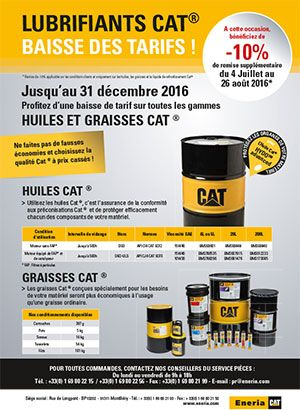 Promotion lubrifiants Cat®